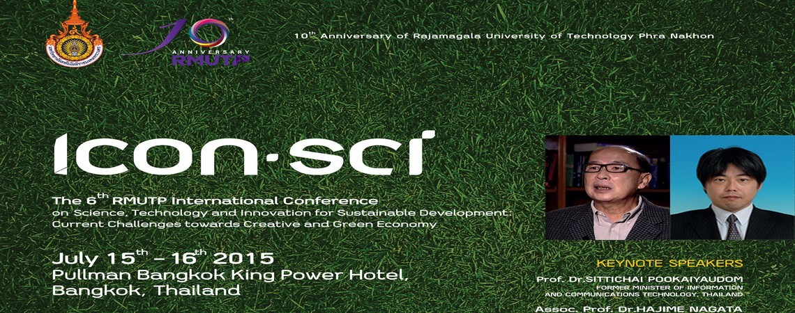 ICON-SCi : The 6th RMUTP International Conference